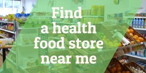 Many ways to find the best natural health food store near me
